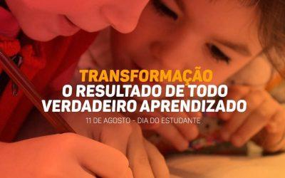 Transformação o resultado de todo verdadeiro aprendizado